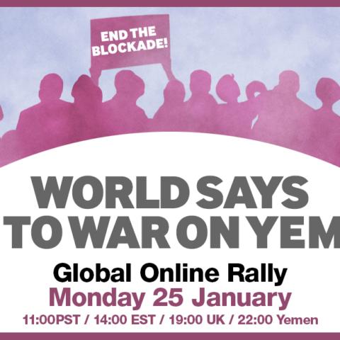 World says no to war on Yemen: Global online rally